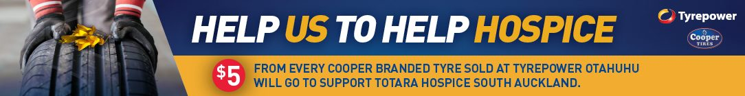 Tyrepower Otahuhu is Donating $5 for every Cooper Tyre sold to support Hospice South Auckland