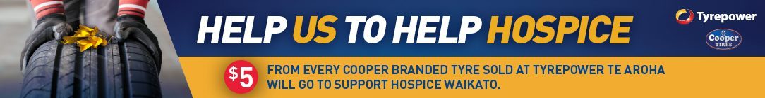 Tyrepower Te Aroha is Donating $5 for every Cooper Tyre sold to support Hospice Waikato