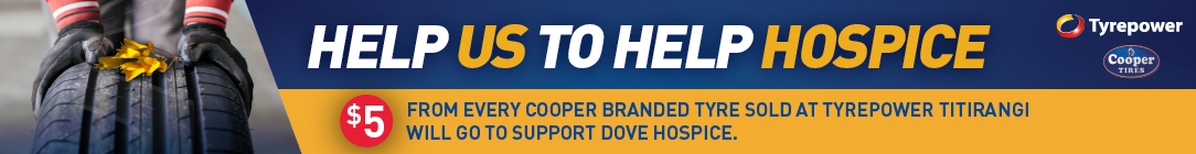 Tyrepower Titirangi is Donating $5 for every Cooper Tyre sold to support Dove Hospice