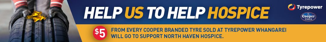 Tyrepower Whangarei is Donating $5 for every Cooper Tyre sold to support North Haven Hospice
